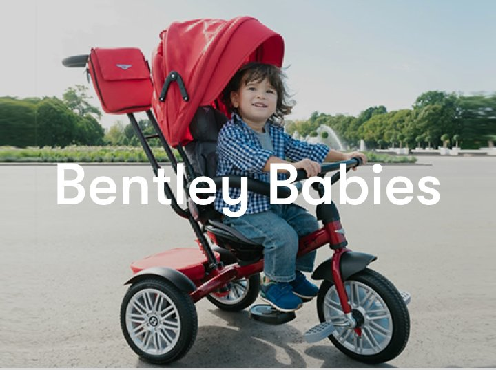 Bentley Babies